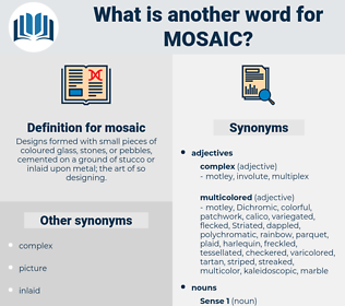 mosaic, synonym mosaic, another word for mosaic, words like mosaic, thesaurus mosaic