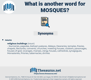 mosques, synonym mosques, another word for mosques, words like mosques, thesaurus mosques