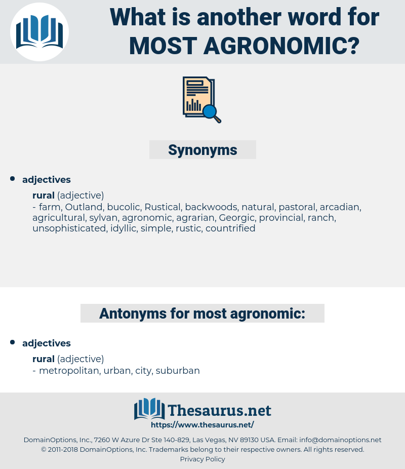 most agronomic, synonym most agronomic, another word for most agronomic, words like most agronomic, thesaurus most agronomic