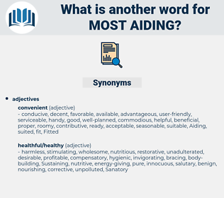 most aiding, synonym most aiding, another word for most aiding, words like most aiding, thesaurus most aiding