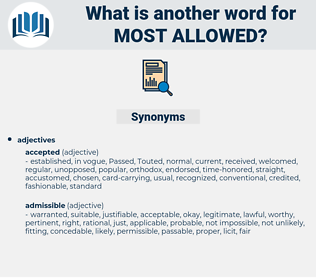 most allowed, synonym most allowed, another word for most allowed, words like most allowed, thesaurus most allowed