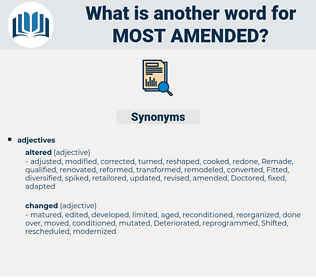 most amended, synonym most amended, another word for most amended, words like most amended, thesaurus most amended