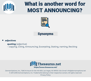 most announcing, synonym most announcing, another word for most announcing, words like most announcing, thesaurus most announcing