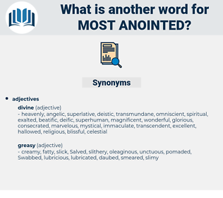 most anointed, synonym most anointed, another word for most anointed, words like most anointed, thesaurus most anointed