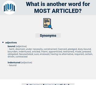 most articled, synonym most articled, another word for most articled, words like most articled, thesaurus most articled