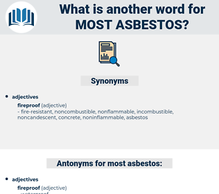 most asbestos, synonym most asbestos, another word for most asbestos, words like most asbestos, thesaurus most asbestos