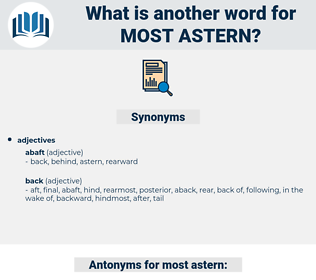 most astern, synonym most astern, another word for most astern, words like most astern, thesaurus most astern