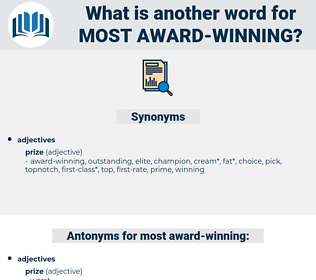 most award-winning, synonym most award-winning, another word for most award-winning, words like most award-winning, thesaurus most award-winning