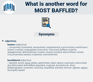 most baffled, synonym most baffled, another word for most baffled, words like most baffled, thesaurus most baffled