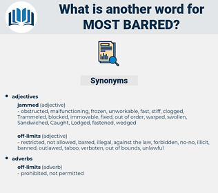 most barred, synonym most barred, another word for most barred, words like most barred, thesaurus most barred