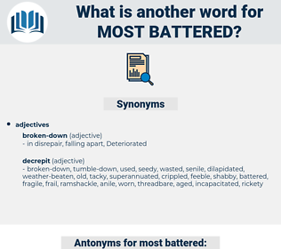 most battered, synonym most battered, another word for most battered, words like most battered, thesaurus most battered