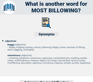 most billowing, synonym most billowing, another word for most billowing, words like most billowing, thesaurus most billowing