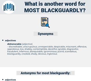 most blackguardly, synonym most blackguardly, another word for most blackguardly, words like most blackguardly, thesaurus most blackguardly