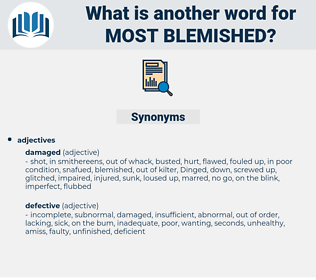 most blemished, synonym most blemished, another word for most blemished, words like most blemished, thesaurus most blemished