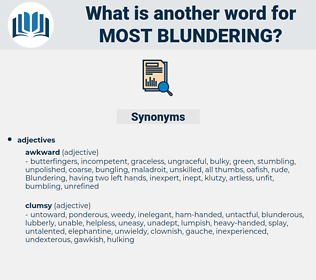 most blundering, synonym most blundering, another word for most blundering, words like most blundering, thesaurus most blundering