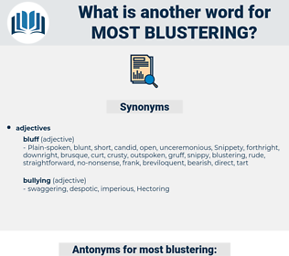 most blustering, synonym most blustering, another word for most blustering, words like most blustering, thesaurus most blustering