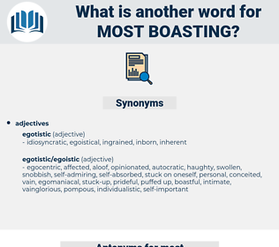 most boasting, synonym most boasting, another word for most boasting, words like most boasting, thesaurus most boasting