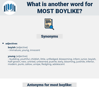 most boylike, synonym most boylike, another word for most boylike, words like most boylike, thesaurus most boylike