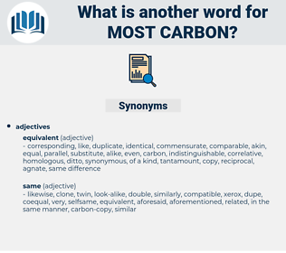 most carbon, synonym most carbon, another word for most carbon, words like most carbon, thesaurus most carbon