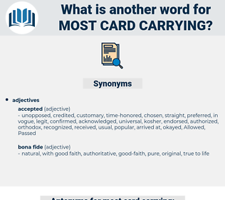 most card carrying, synonym most card carrying, another word for most card carrying, words like most card carrying, thesaurus most card carrying