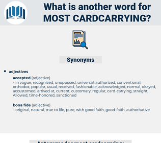 most cardcarrying, synonym most cardcarrying, another word for most cardcarrying, words like most cardcarrying, thesaurus most cardcarrying