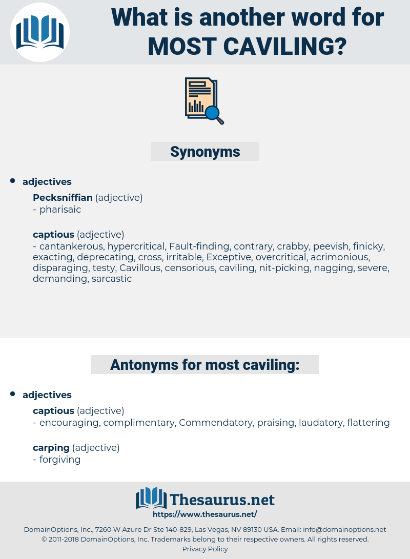 most caviling, synonym most caviling, another word for most caviling, words like most caviling, thesaurus most caviling