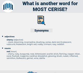 most cerise, synonym most cerise, another word for most cerise, words like most cerise, thesaurus most cerise