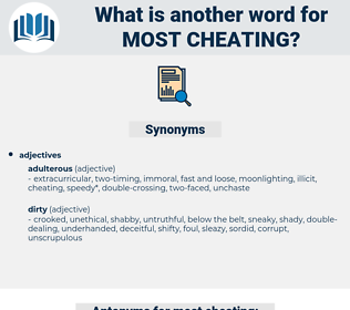 most cheating, synonym most cheating, another word for most cheating, words like most cheating, thesaurus most cheating