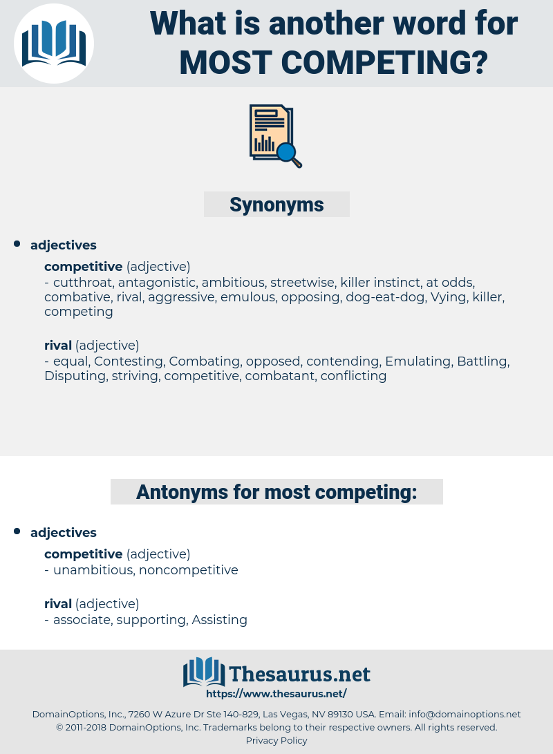 most competing, synonym most competing, another word for most competing, words like most competing, thesaurus most competing