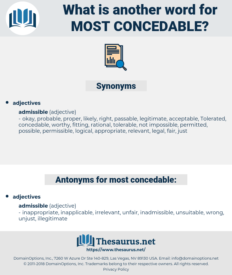 most concedable, synonym most concedable, another word for most concedable, words like most concedable, thesaurus most concedable