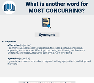 most concurring, synonym most concurring, another word for most concurring, words like most concurring, thesaurus most concurring
