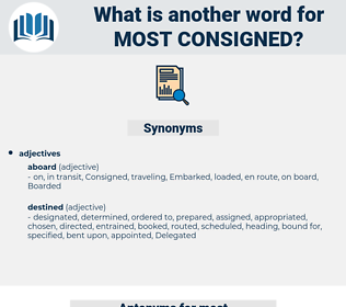 most consigned, synonym most consigned, another word for most consigned, words like most consigned, thesaurus most consigned