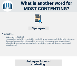 most contenting, synonym most contenting, another word for most contenting, words like most contenting, thesaurus most contenting