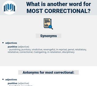 most correctional, synonym most correctional, another word for most correctional, words like most correctional, thesaurus most correctional