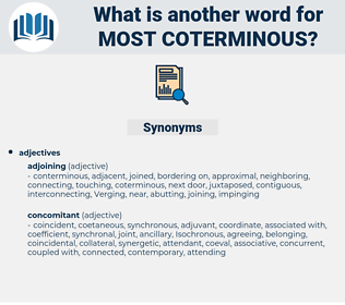 most coterminous, synonym most coterminous, another word for most coterminous, words like most coterminous, thesaurus most coterminous