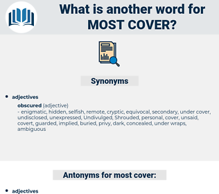 most cover, synonym most cover, another word for most cover, words like most cover, thesaurus most cover