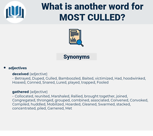 most culled, synonym most culled, another word for most culled, words like most culled, thesaurus most culled