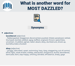 most dazzled, synonym most dazzled, another word for most dazzled, words like most dazzled, thesaurus most dazzled