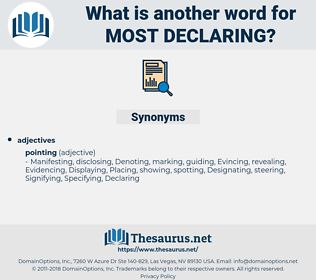 most declaring, synonym most declaring, another word for most declaring, words like most declaring, thesaurus most declaring