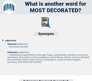 most decorated, synonym most decorated, another word for most decorated, words like most decorated, thesaurus most decorated