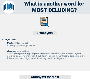 most deluding, synonym most deluding, another word for most deluding, words like most deluding, thesaurus most deluding