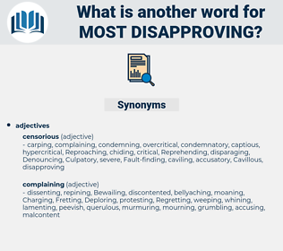 most disapproving, synonym most disapproving, another word for most disapproving, words like most disapproving, thesaurus most disapproving