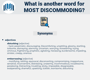 most discommoding, synonym most discommoding, another word for most discommoding, words like most discommoding, thesaurus most discommoding