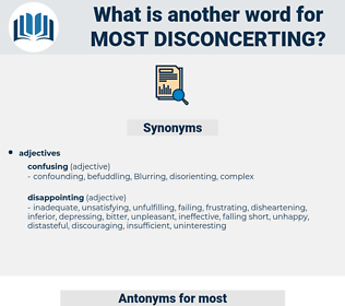 most disconcerting, synonym most disconcerting, another word for most disconcerting, words like most disconcerting, thesaurus most disconcerting