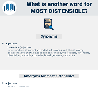 most distensible, synonym most distensible, another word for most distensible, words like most distensible, thesaurus most distensible