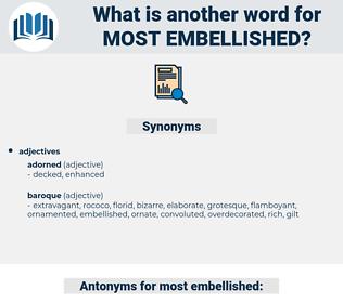 most embellished, synonym most embellished, another word for most embellished, words like most embellished, thesaurus most embellished