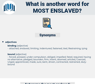 most enslaved, synonym most enslaved, another word for most enslaved, words like most enslaved, thesaurus most enslaved