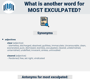 most exculpated, synonym most exculpated, another word for most exculpated, words like most exculpated, thesaurus most exculpated