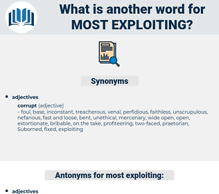most exploiting, synonym most exploiting, another word for most exploiting, words like most exploiting, thesaurus most exploiting