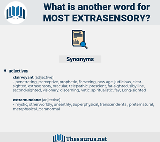 most extrasensory, synonym most extrasensory, another word for most extrasensory, words like most extrasensory, thesaurus most extrasensory